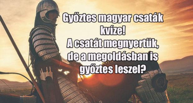 győztes magyar csaták kvíze