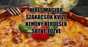 híres magyar szakácsok