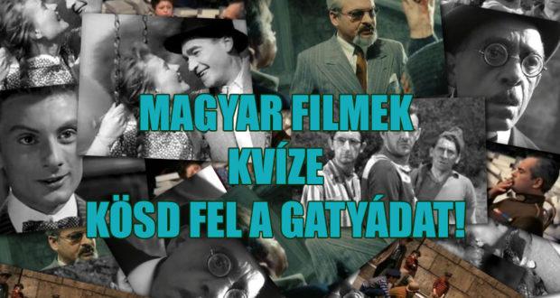 magyar filmek kvíze