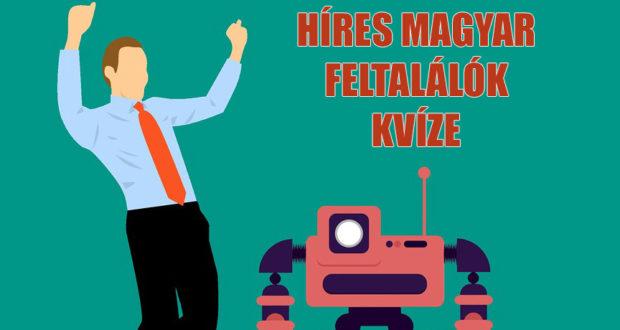 hires magyar feltalálók